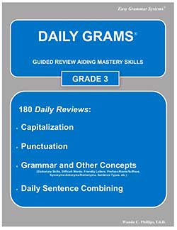 Go to Daily Grams for Grades 2 to High School by Easy Grammar Systems