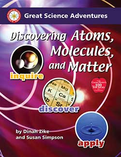 Discovering Atoms, Molecules, and Matter 9781929683253 by Dinah Zike and Susan Simpson