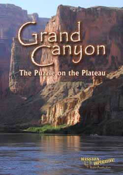Grand Canyon: The Puzzle on the Plateau DVD by Mike Snavely, Mission Imperative