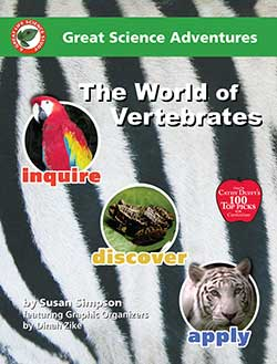Go to The World of Vertebrates Great Science Adventures by Common Sense Press