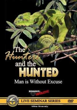 The Hunters and the Hunted DVD by Mike Snavely, Mission Imperative 9780971455276