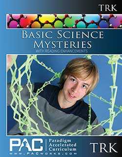 Paradigm Basic Science Mysteries Teacher Resource Kit (Print), Publisher: Paradigm Accelerated Curriculum (PacWorks)