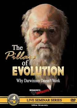 The Pillars of Evolution DVD By Mike Snavely, Mission Imperative 9780971455252