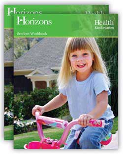 Go to Horizons Health Grades K to 3rd Publisher: Alpha Omega Publications