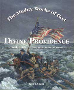 The Mighty Works Of God Divine Providence Student Text 9780970561855