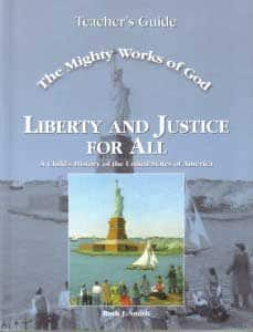 The Mighty Works Of God Liberty and Justice for All Teacher's Guide 9780970561848