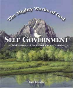 Mighty Works of God: Self Government Student Text 9780970561817 by Bradford Press