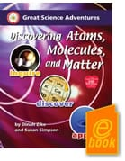 E-Book Discovering Atoms, Molecules, and Matter By Dinah Zike, M. Ed. and Susan Simpson, Publisher: Common Sense Press