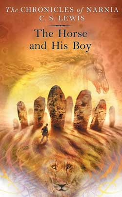 The Horse and His Boy By C. S. Lewis, Publisher: Harper Collins 9780064471060