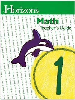 Horizons Math 1 Teacher's Guide