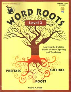 Word Roots Level 3 9781601446732 by Critical Thinking Co.