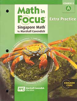 Go to Seventh Grade Course 2 Math in Focus The Singapore Approach