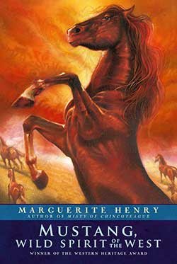 Mustang, Wild Spirit of the West By Marguerite Henry 9780689716010