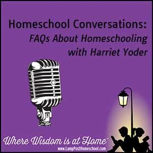 How Do Homeschoolers Do in College? Homeschool Conversations: FAQs About Homeschooling with Harriet Yoder
