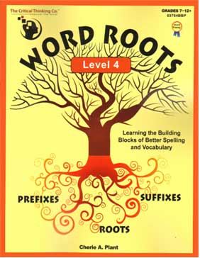 Word Roots Level 4 9781601446749 by Critical Thinking Co.