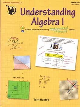 Go to Understanding Algebra 1, part of the Mathematical Reasoning Series, 9781601447111