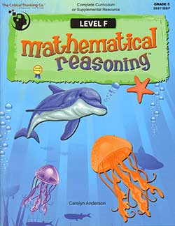 Go to Mathematical Reasoning Level F 9781601442666 by Critical Thinking Company
