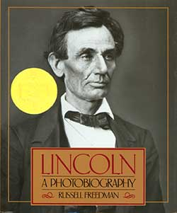 Lincoln: A Photobiography by Russell Freedman 9780395518489