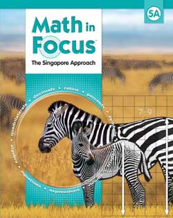 Go to Fifth Grade Math in Focus The Singapore Approach