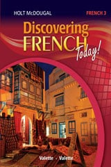 Go to Discovering French Grades 6-12, Publisher: Houghton Mifflin Harcourt