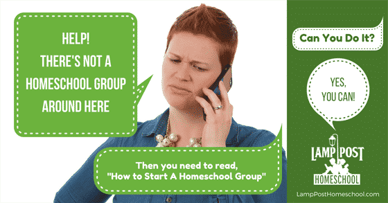 Learn how to start a homeschool group in this post from LampPostHomeschool.com