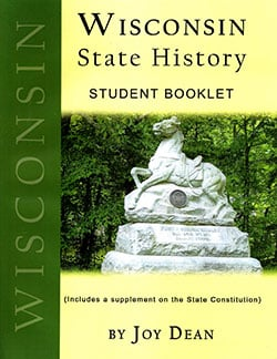 Wisconsin State History From A Christian Perspective Student Booklet.