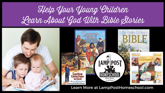 Help Your Young Children Learn About God With Bible Stories