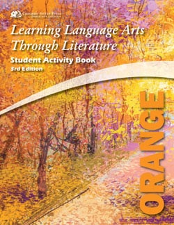 Go to The Orange Book 3rd Edition Learning Language Arts Through Literature (LLATL)