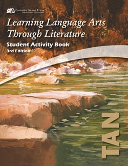 Go to The Tan Book Student Activity Book 3rd Edition, Learning Language Arts Through Literature Grade 6 9781929683444 by Common Sense Press