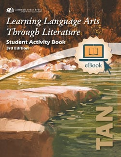 Go to The Tan Book Student Activity E-Book 3rd Edition, Learning Language Arts Through Literature Grade 6 ebook9781929683444 by Common Sense Press