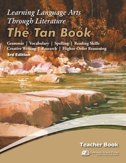 Go to The Tan Book Teacher Book 3rd Edition, Learning Language Arts Through Literature Grade 6 9781929683437 by Common Sense Press